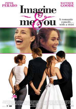 Imagine Me & You. Great lesbian film