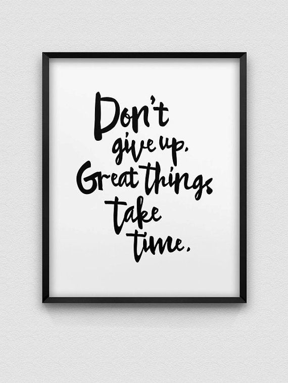 printable 'don't give up' home decor // motivational instant download print // black and white home decor // minimalistic home decor print
