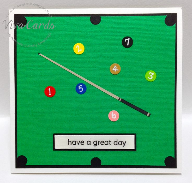 """Handmade Card - """"Have A Great Day'  #Billiards, #snooker, #Mans"""
