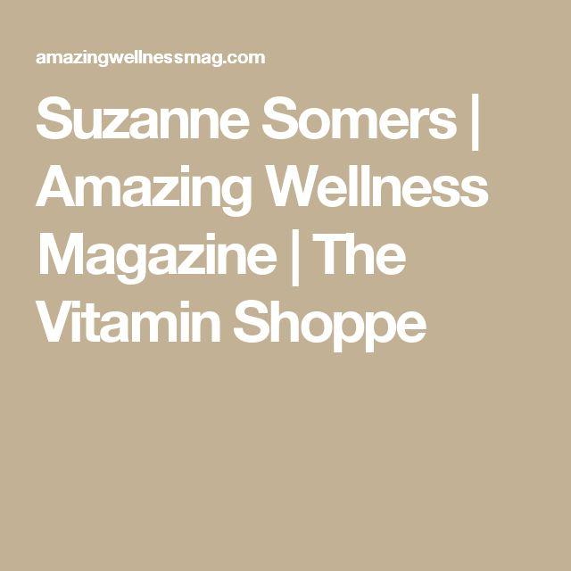 Suzanne Somers | Amazing Wellness Magazine | The Vitamin Shoppe