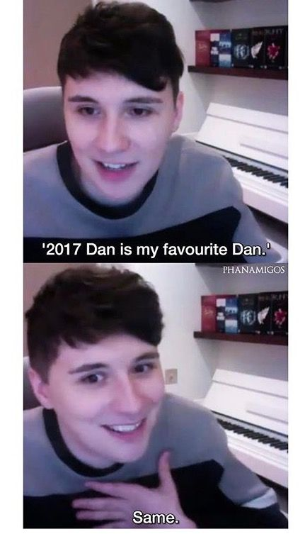 ~ I'm so damn proud of Dan honestly. He's come so far and grown up literally in front of our eyes and He's become such a great human ahh i love him