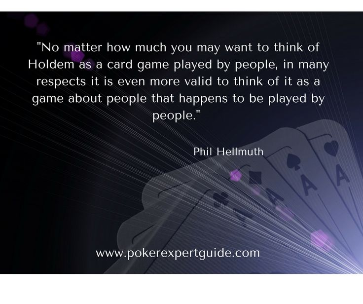 Even though cards are important, the main thing that you should be good at is understanding those around you. www.pokerexpertguide.com