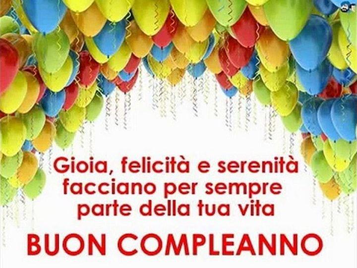 Gioia Felicita E Serenita Facciano Per Sempre Parte Della Tua Vita Buon Compleanno Buon Compleanno Immagini Di Buon Compleanno Auguri Di Buon Compleanno