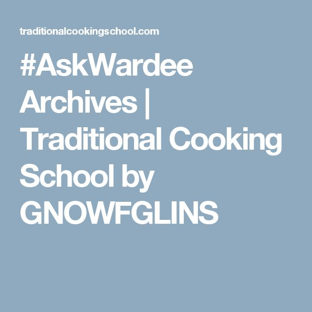 #AskWardee Archives | Traditional Cooking School by GNOWFGLINS