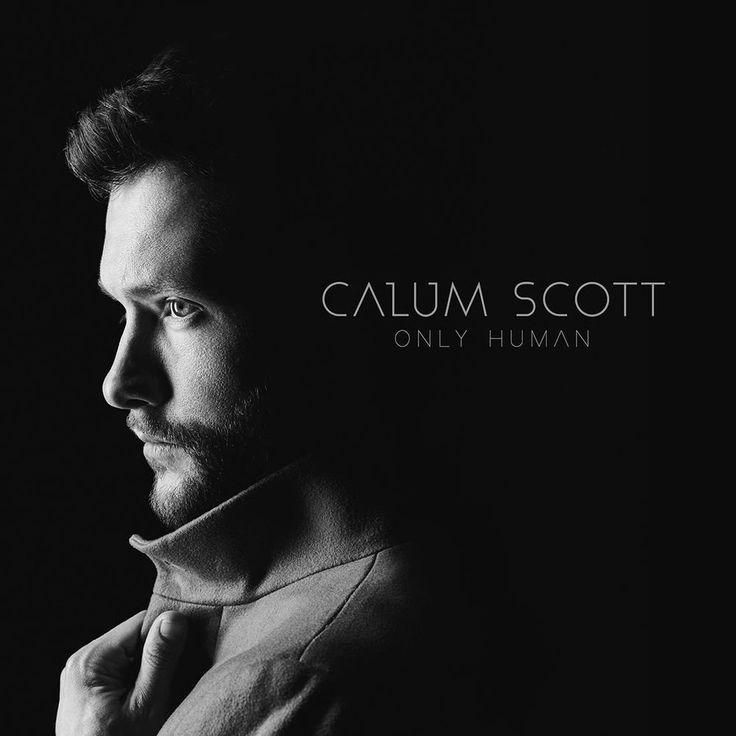 CALUM SCOTT ONLY HUMAN CD - NEW RELEASE MARCH 2018