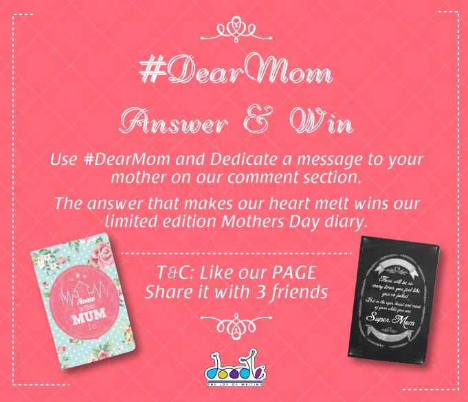 Guys, it's time for a ‪#‎contest‬!  All you have to do is, Follow the link: http://bit.ly/1DQUrW4, share this image with 3 friends, Like us on #Facebook, use ‪#‎DearMom‬ and dedicate a message to your ever awesome ‪#‎mother‬! The heart melting message wins our gorgeous limited edition ‪#‎MothersDay‬ diaries! http://bit.ly/1DQUrW4 ‪#‎giveaway‬ ‪#‎MothersDayContest‬ ‪#‎MothersDayGifts‬
