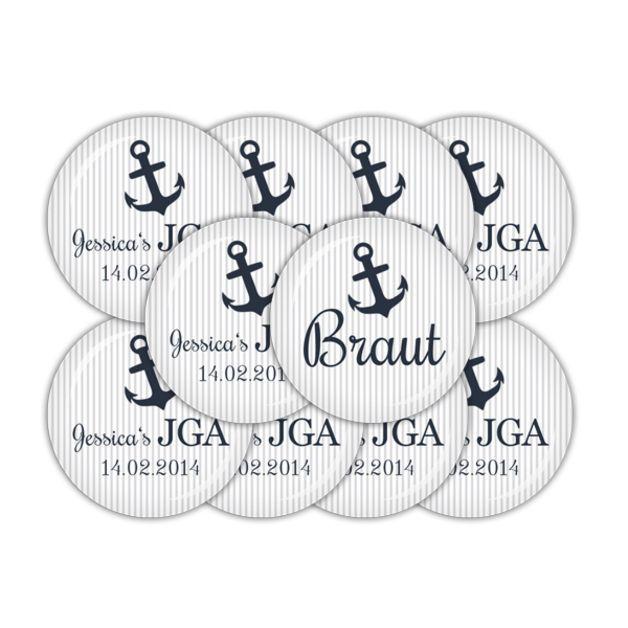 """Für die JGA Feier der Braut - 10 Hochzeitsbuttons (je 38mm Durchmesser) mit Anker auf gestreiftem Hintergrund, 1x mit der Aufschrift """"Braut"""" und 9x mit """"JGA"""" - individualisiert mit dem Vornamen der..."""