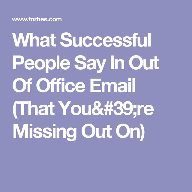 25 Unique Out Of Office Email Ideas On Pinterest Office