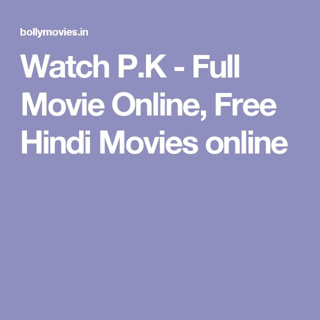 Watch P.K - Full Movie Online, Free Hindi Movies online