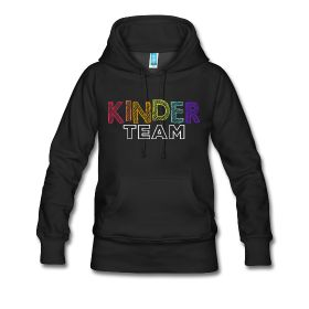 New! Editable Kinder Team | Hoodie
