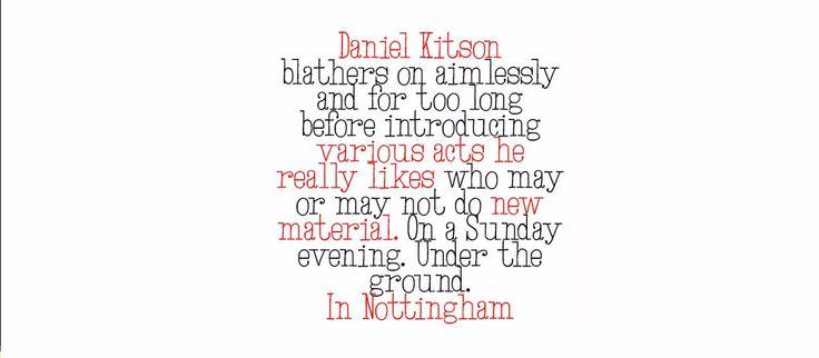 Daniel Kitson and Friends (John Robbins) @ Das Kino Nottingham