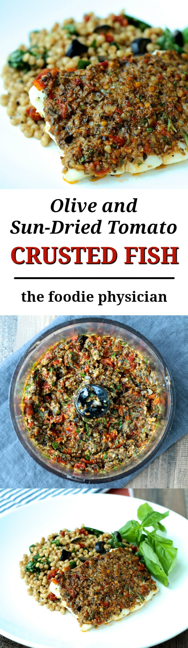 Olive and Sundried Tomato Crusted Fish- featuring healthy Mediterranean ingredients, this colorful, no-fuss dish is perfect for a busy weeknight. | @foodiephysician