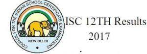 ISC 12th Result 2017, CISCE Board 12th Exam 12th Results @ www.cisce.org, Aspirants can be check out their ISC 12th Class Results 2017, ISC 12th Results