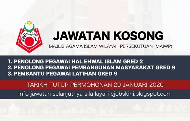 Jawatan Kosong Majlis Agama Islam Wilayah Persekutuan Maiwp Januari 2020 Di 2020 Agama Januari Tertutup