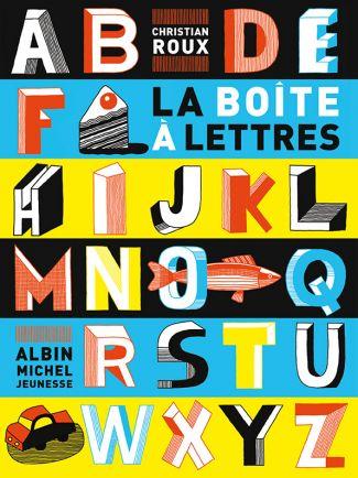 Christian Roux, La Boîte aux lettres,  Albin Michel, 2013