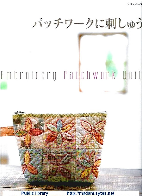 REVISTAS DE MANUALIDADES GRATIS: Embroidery Patchwork Quilt