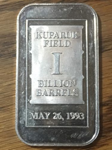 1 oz silver bar KUPARUK FIELD 1 BILLION BARRELS MAY 26, 1993 Conoco Phillips
