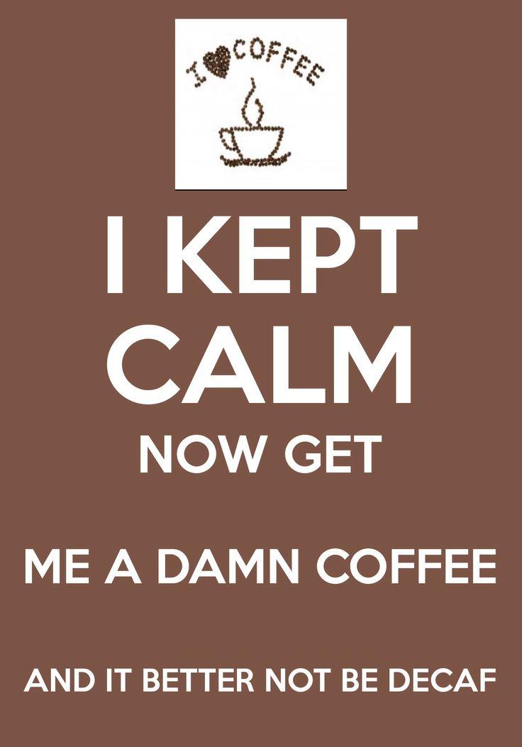 I kept calm.