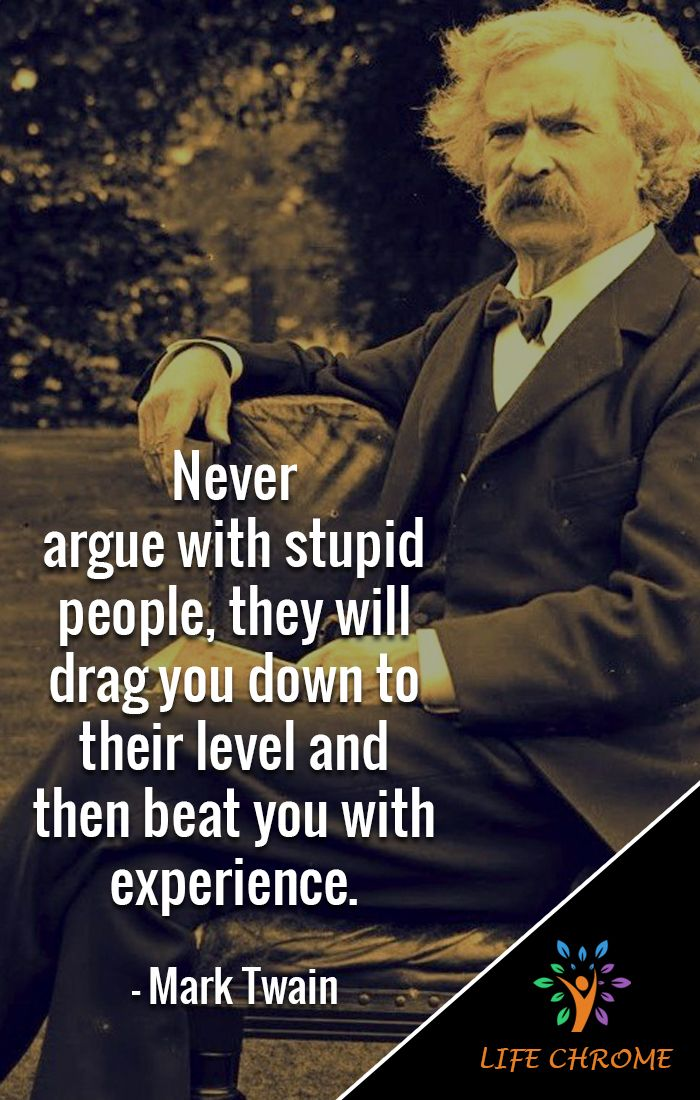 Mark Twain Quotes Mark Twain Quotes Stupid People Quotes Quotes By Famous People
