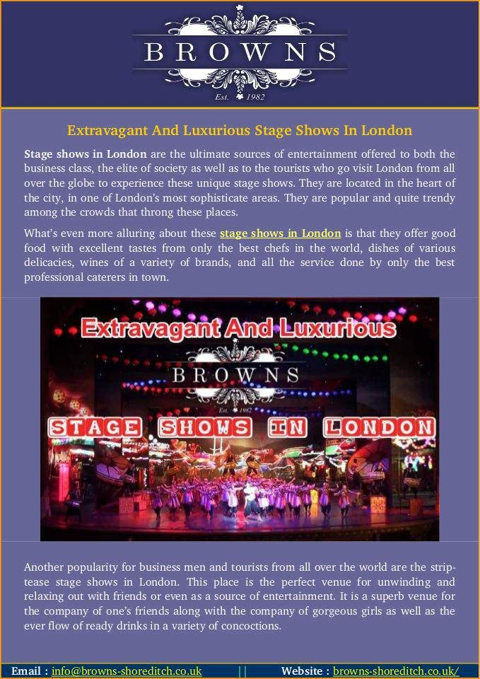 Are you from London and looking for best stag events in Shoreditch? Brown-Shoreditch is a best place to watch extraordinary stage shows in London with beautiful girls. This is a perfect location for spend stag nights in Shoreditch.
