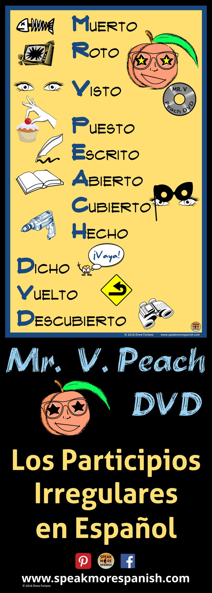 Póster gratis en español. Free Spanish Posters and other activities for teachers at www.speakmorespanish.com.Learn the irregular past participles with this fun mnemonic: MR. V. Peach DVD