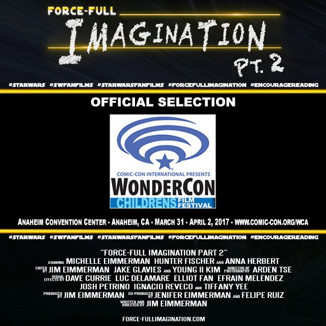 See FORCE-FULL IMAGINATION PART 2 this weekend at WONDERCON as part of the LOS ANGELES CHILDREN'S INTERNATIONAL FILM FESTIVAL!   Thank you to WonderCon and the Los Angeles International Children's Film Festival for this honor!   Check it out: comic-con.org/wca/childrens-film-festival facebook.com/WonderCon twitter.com/WonderCon   Follow us at: ‪facebook.com/forcefullimagination‬‬ ‪twitter.com/ForceFullImovie‬‬ ‪instagram.com/forcefullimaginationmovie/‬‬