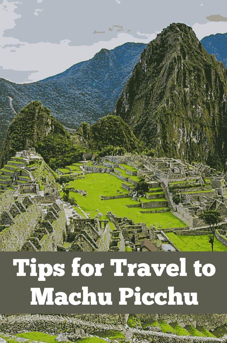 Is Machu Picchu on your bucket list? Tips for travel to Machu Picchu, Peru