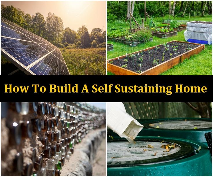 How to Build a Self-Sustaining Home   >>   I read this wrong - I thought it said a self raising home, which I'm all for...