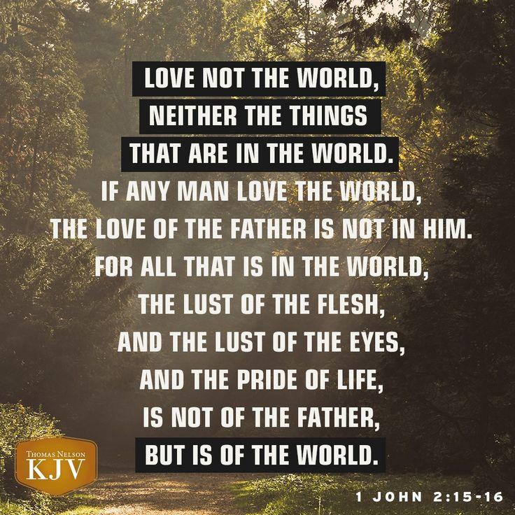 KJV Verse of the Day: 1 John 2:15-16