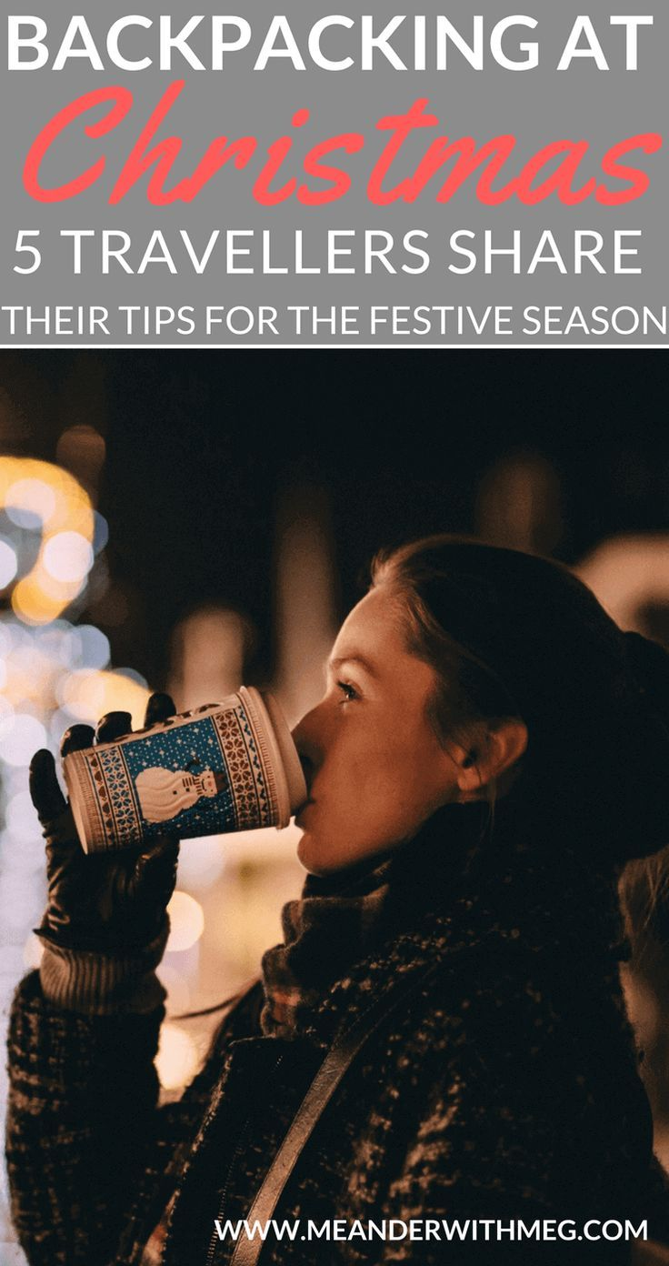 Are you spending your first Christmas abroad backpacking? What is that going to feel like as a solo traveller alone during in the festive season? | Solo travel | backpacking | travel tips and tricks | travel hacks | travel guide |