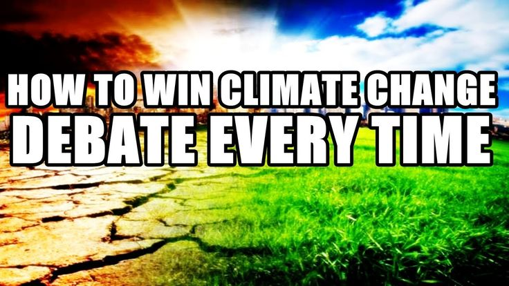 How to Win Climate Change Debate Every Time (Global Warming Hoax)
