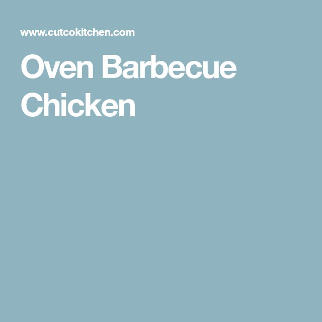 Oven Barbecue Chicken