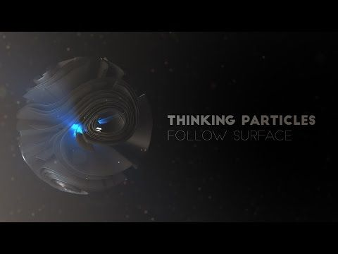 Thinking Particles Follow Surface - YouTube