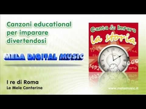 I re di Roma - Canzoni per bambini di Mela Music