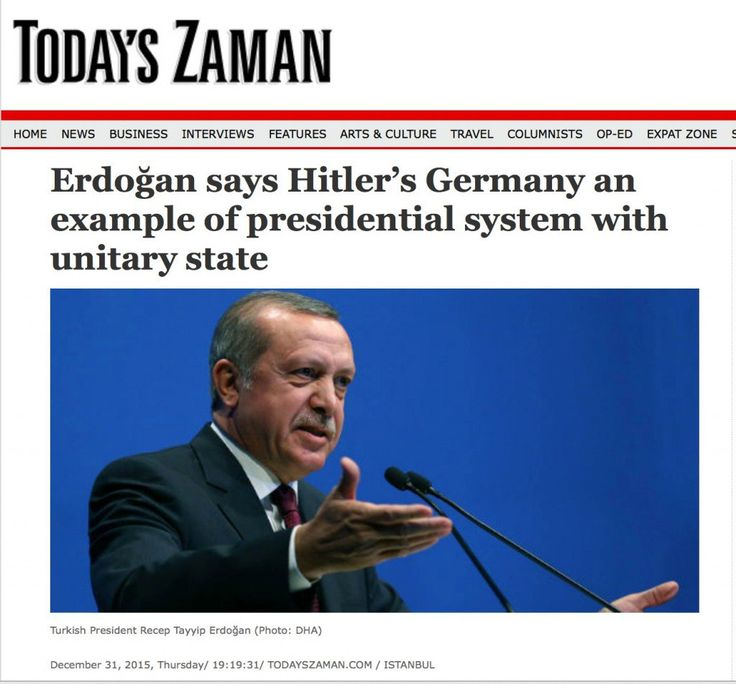 "I told you that 2016 is going to be a very interesting year. Turkish President Recep Tayyip Erdoğan, who is a strong advocate of a switch to presidential system in his country, has just said that the implementation of a presidential system while keeping the unitary structure of Turkey is possible: ""When you look at Hitler's Germany …"