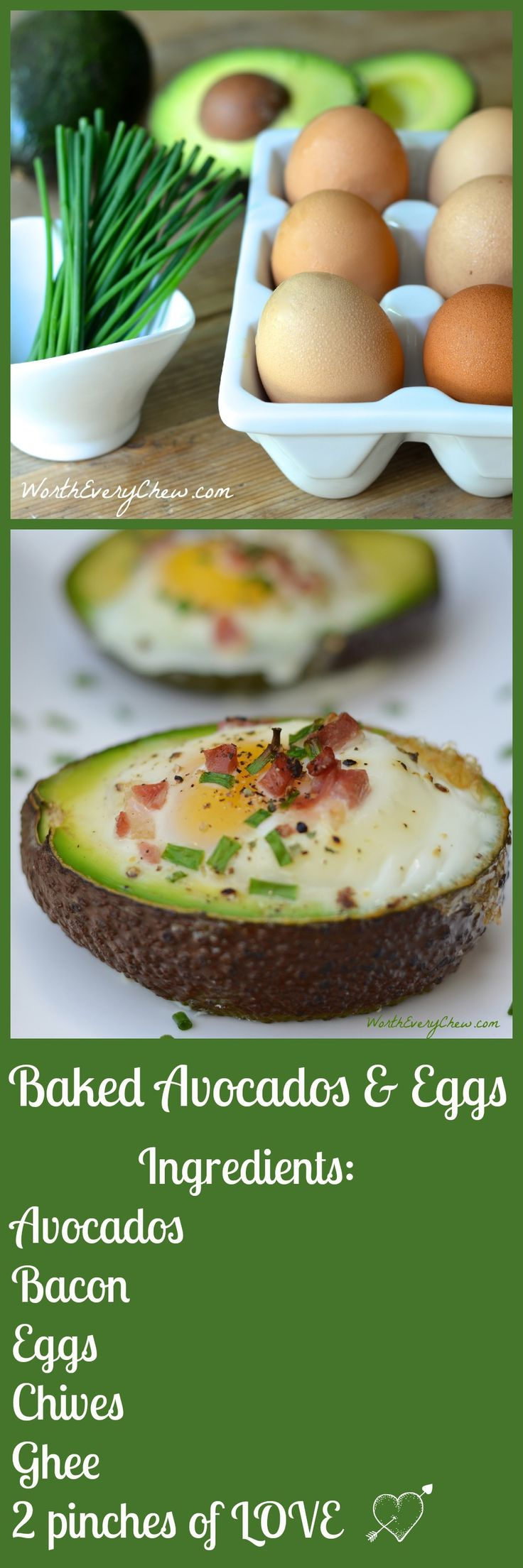 Baked Avocado Eggs with Bacon & Chives from WorthEveryChew.com  Creamy avocados filled with crispy bacon, luscious eggs and delicious seasonings make these the perfect brunch idea! Paleo Approved, gluten free and ketogenic.