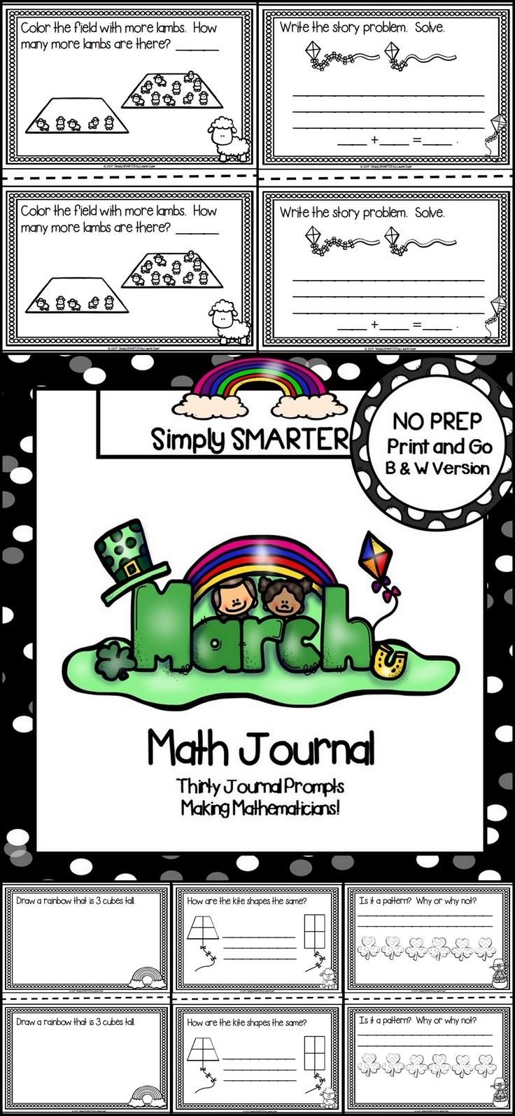 Are you looking for a NO PREP math activity for preschool, kindergarten, or first grade? Then enjoy this math journal which is comprised of THIRTY MARCH (ST. PATRICK'S DAY, KITES, WEATHER, AND LIONS AND LAMBS) themed MATH JOURNAL PROMPTS. The journal prompts can be used for guided math, math centers, independent work, buddy work, and homework. The journal pages can be chosen by the teacher to best meet the needs of the student and assembled into a journal with the provided cover.