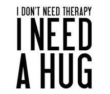 Inspiring image quote, text, hug, therapy, personal #1427052 by awesomeguy - Resolution 391x600px - Find the image to your taste