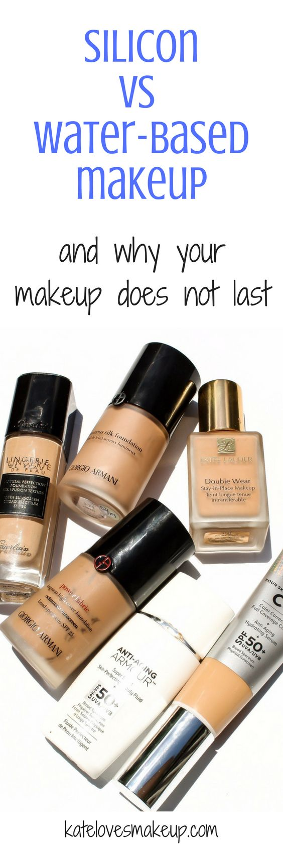 Silicon vs water-based makeup. Beauty blogger Kate Loves Makeup tells you how to tell the difference and why your makeup does not last.