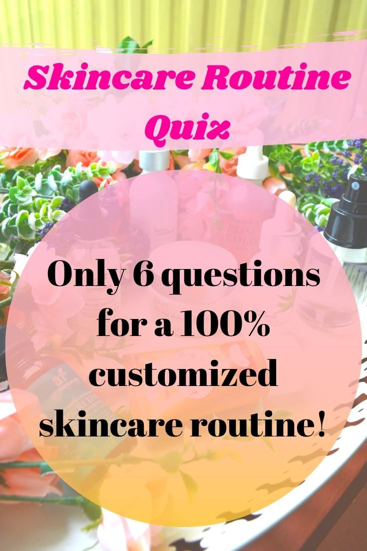 Skincare Routine Quiz What S The Best Routine For You Skin Care Routine Skin Care Beauty Skin Care Routine