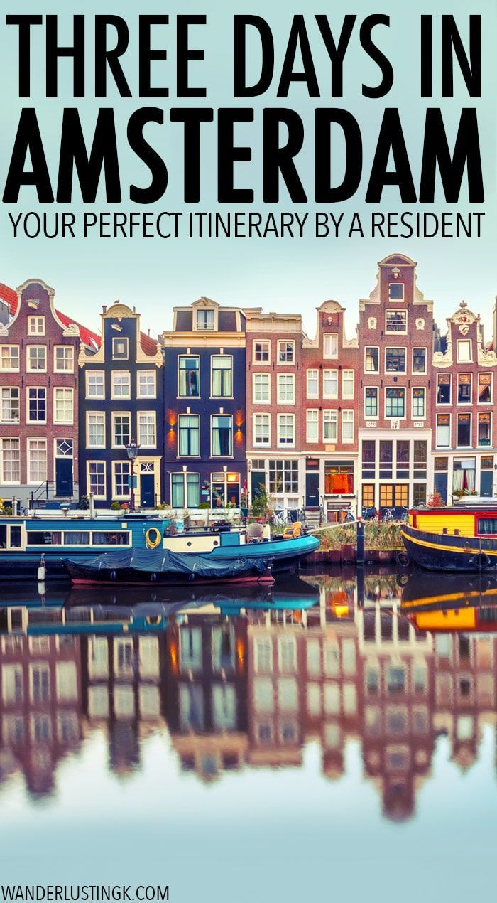 Three days in Amsterdam itinerary: Your guide to Amsterdam by a resident