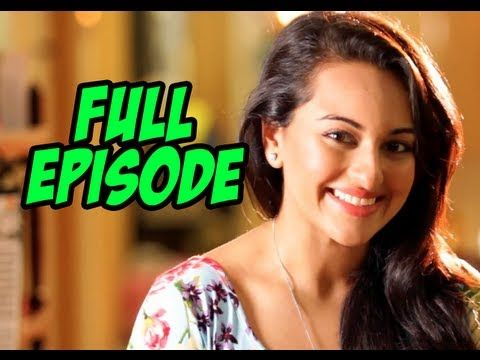 Live My Life - Hot Sonakshi Sinha FULL EPISODE - UTVSTARS HD