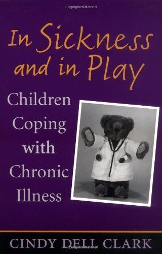 In Sickness and in Play: Children Coping with Chronic Illness (Rutgers Series in Childhood Studies) by Cindy Dell Clark. $12.37. http://www.letrasdecanciones365.com/detailb/dpega/Be0g0a0bRaGhUjOnBiMn.html. Author: Cindy Dell Clark. Publisher: Rutgers University Press (July 16, 2003). 238 pages. For children who live with a chronic illness, each day is filled with endless treatments, painful symptoms, confusion, and embarrassment. How can an eight-year-old girl understand ...