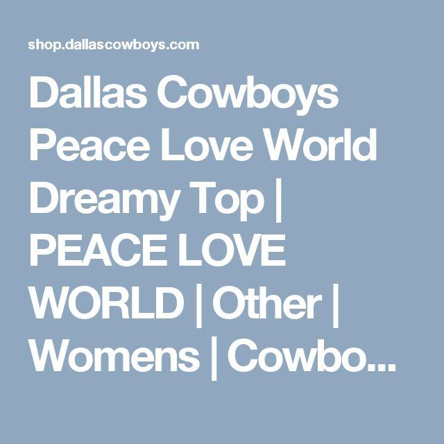 Dallas Cowboys Peace Love World Dreamy Top | PEACE LOVE WORLD | Other | Womens | Cowboys Catalog | Dallas Cowboys Pro Shop