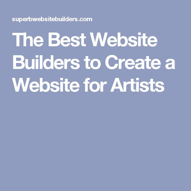 The Best Website Builders to Create a Website for Artists