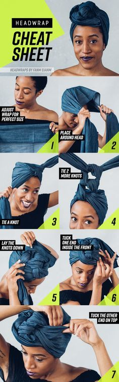 8 Head Wrap Cheat Sheets If You Don't Know How To Tie Them Includes models with long braids, short Afro, straight hair and curly-cozily hair. Looks very helpful. Just need to get a few scarfs in a range of color / pattern and I'll be tying!