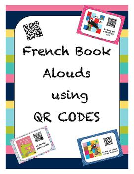 This set includes 16 QR codes for books read aloud with the words provided for students to follow.10 QR codes for books (5 French, 5 English) read aloud using audio, but do not provide the words for following along. Great resources for your listening centre and/or 5 au quotidien.Your students will require an iPad/tablet with a QR scanner.(I have run the URLS through Safeshare, so there won't be any ads or pop-ups.)The books have been found online using various sites, and as such could be…