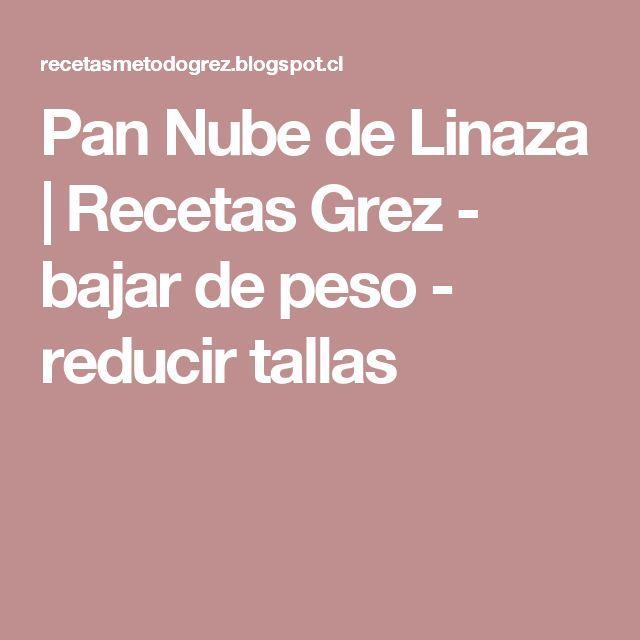 Pan Nube de Linaza         |          Recetas Grez - bajar de peso - reducir tallas