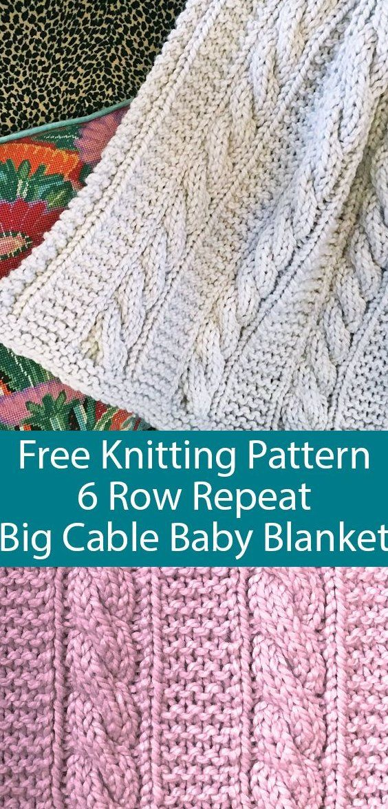 Free Knitting Pattern for 6 Row Repeat Big Cable Baby ...