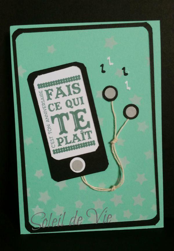 I-pod-Card, carte anniversaire adolescent, stampin'up, set de tampons hôtesse 'Fait ce qui te plait'. Soleil de Vie